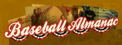 Baseball Almanac: Baseball History, Baseball Records and